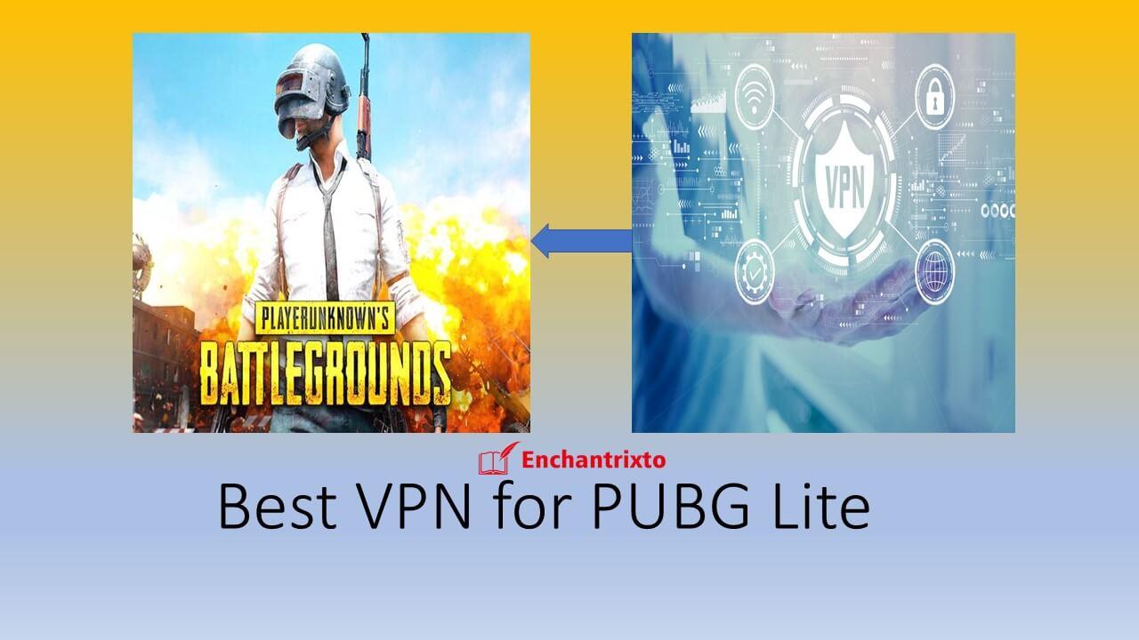 VPN for PUBG Lite